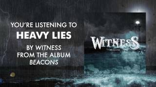 Witness - Heavy Lies