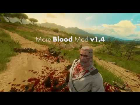 The Witcher 3 Mods - More Blood Mod - Update 1 4 Preview - YouTube