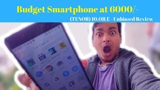 10.OR E UNBOXING & REVIEW || BEST BUDGET PHONE IN 5999/-