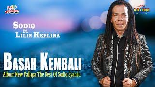 Sodiq & Lilin Herlina - Basah Kembali (Official Music Video)