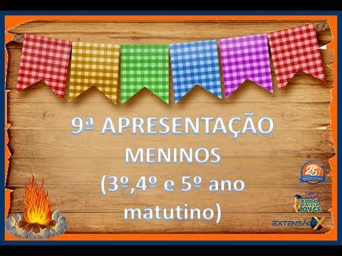 Festa Junina 2018 - Apresentação Meninos 3º,4º e 5º ano Matutino