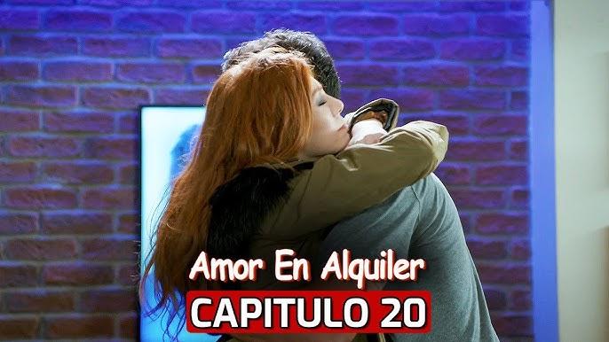 Te Alquilo Mi Amor Capitulo 20 Youtube