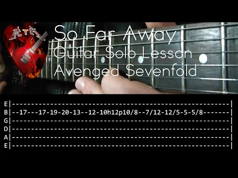 So Far Away Guitar Solo Lesson - Avenged Sevenfold (with tabs)