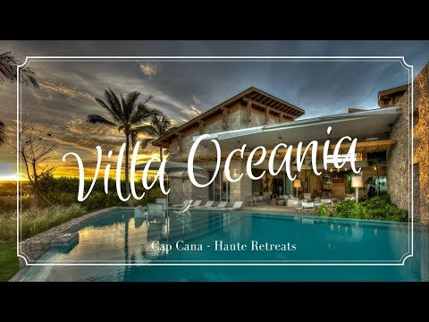 Villa Oceania Cap Cana - Luxury Villa for rent Dominican Republic