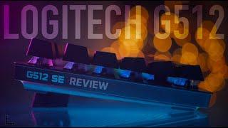 Logitech G512 SE Review