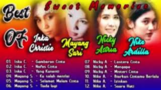 Best of Inka Christie, Mayang sari, Nicky Astria, Nike Ardilla
