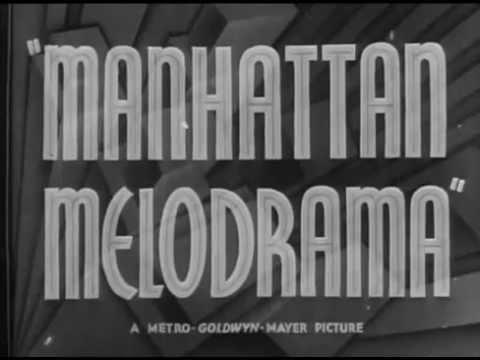Manhattan Melodrama trailer 1934   ~  Clark Gable,  William Powell