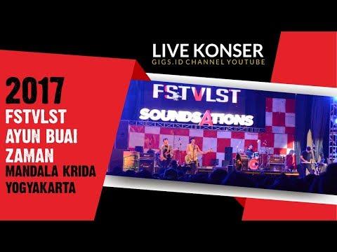 FSTVLST - AYUN BUAI ZAMAN | SoundsAtions Jogja 2017
