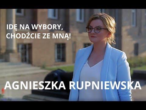IDŹ NA WYBORY - 21 PAŹDZIERNIKA 2018 - AGNIESZKA RUPNIEWSKA
