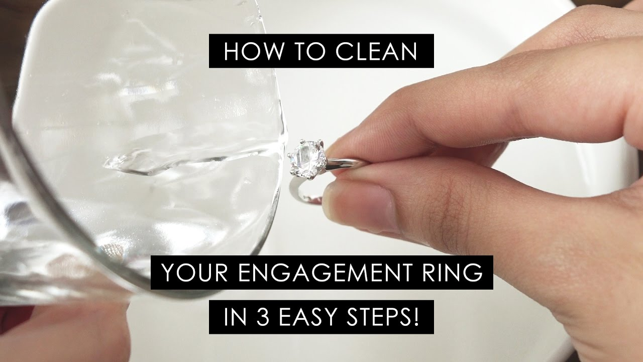 how to clean your own engagement ring