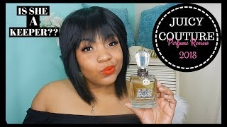 Juicy Couture Perfume Review 2018 | #SecondChance