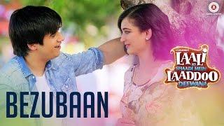 Bezubaan (Video Song) | Laali Ki Shaadi Mein Laaddoo Deewana