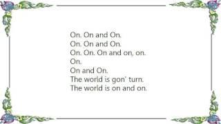Erykah Badu - World Keeps Turnin' Intro Lyrics