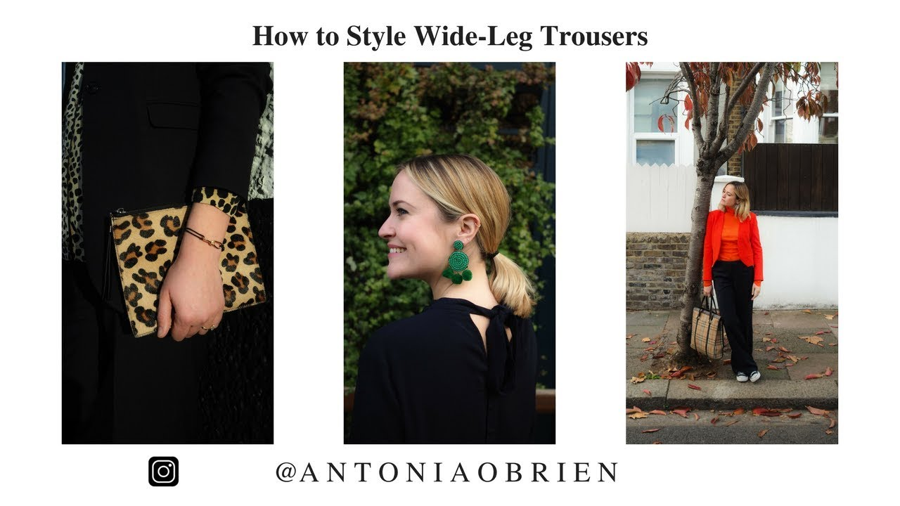 How to Style Wide-Leg Trousers with Antonia O'Brien