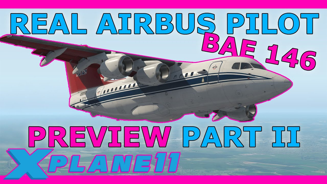 Airliner Preview Part 2! JustFlight 146 What's Included? With a Real Airbus Pilot