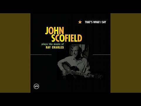 john scofield unchain my heart part 1
