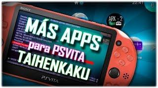 "PS Vita: MÁS Aplicaciones Útiles para correr con ""(Tai)Henkaku"""