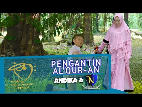 ANDIKA & D'NINGRAT - QURANIC BRIDE - OFFICIAL MUSIC VIDEO