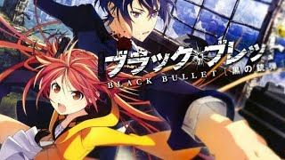 🔴Black Bullet [AMV] ~ Rise