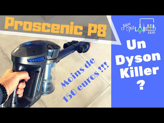 Test FR : aspirateur balais Proscenic P8