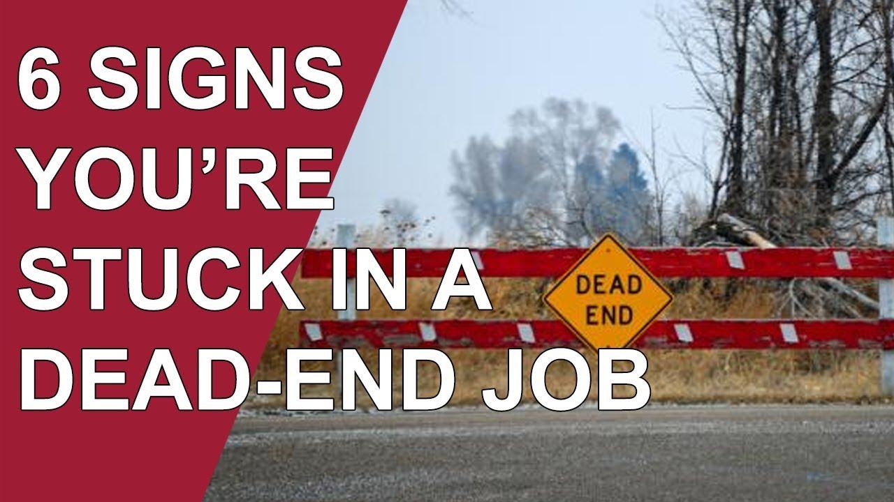 stuck in a dead end job