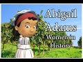 Women's History Month: Abigail Adams