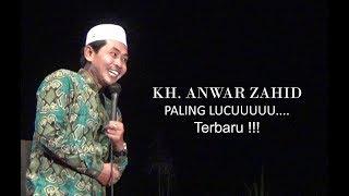 Ceramah Paling Lucu, Bikin Ngakak. Terbaru! | Anwar Zahid