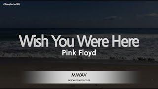 Pink floyd-wish you were here (melody) [zzang karaoke]