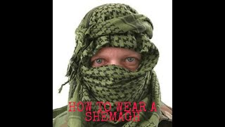 Ex SAS Soldier Ruṡty Firmin: Basic ways on how to wear a shemagh