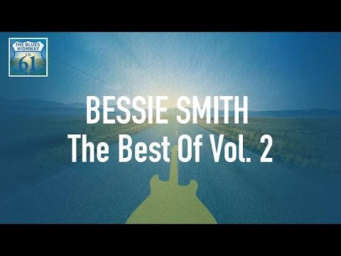 Bessie Smith - The Best Of Vol 2 (Full Album / Album complet)