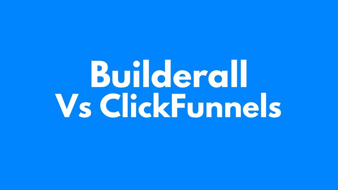 Not known Facts About Builderall Vs Clickfunnels