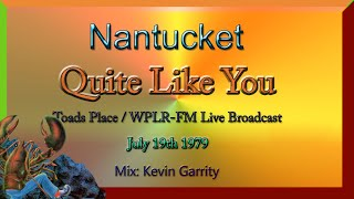 Quite Like You- Nantuckett.wmv, Live Broadcast, WPLR from Toads Place, New Haven, Ct.
