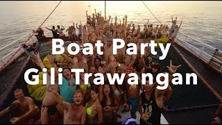 Boat Party - Gili Trawangan
