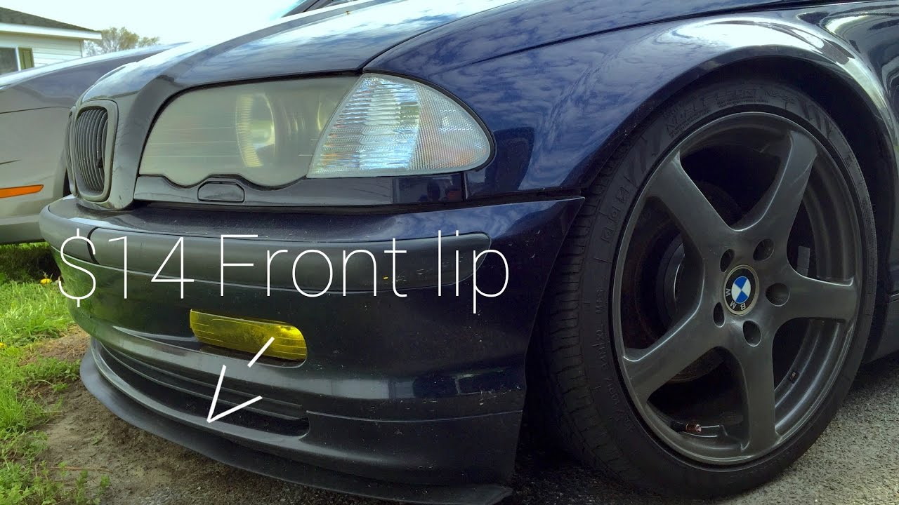 How To Install A 14 Front Lip On A Bmw E46