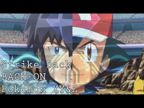 {MAD} Pokemon XY&Z Opening「Strike Back」