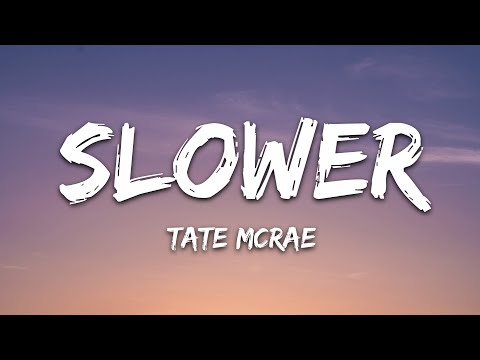 Tate Mcrae - Slower