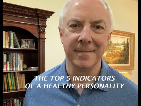 The Top Five Indicators of a Healthy Personality