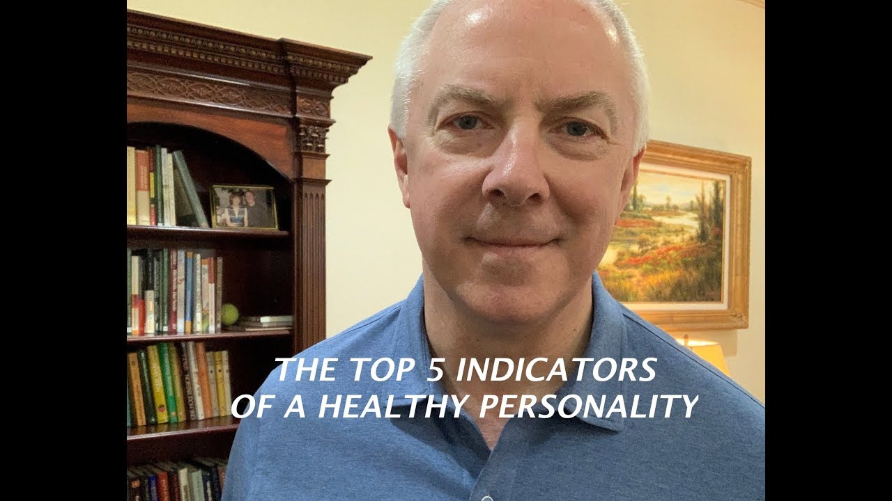 Download The Top Five Indicators of a Healthy Personality