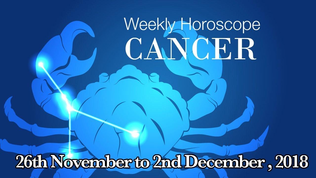 Cancer Horoscope - Cancer Weekly Horoscope From 26th November 2018