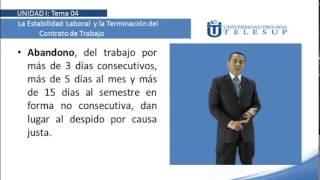 Derecho Laboral I U1T4. LA ESTABILIDAD LABORAL Y EL CONTRATO DE TRABAJO. DR WILLY PAOLOMINO. Parte 2