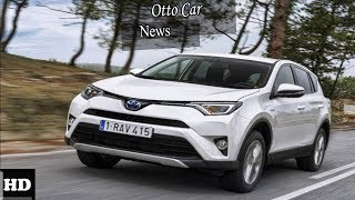 Hot News !!! 2018 Toyota RAV4 Engine Overview