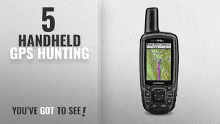 Top 10 Handheld Gps Hunting [2018]: Garmin GPSMAP 64st, TOPO U.S. 100K with High-Sensitivity GPS and