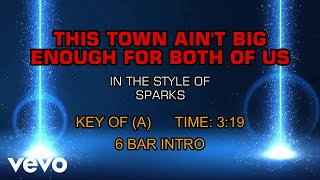 Sparks - This Town Ain't Big Enough For Both Of Us (Karaoke)