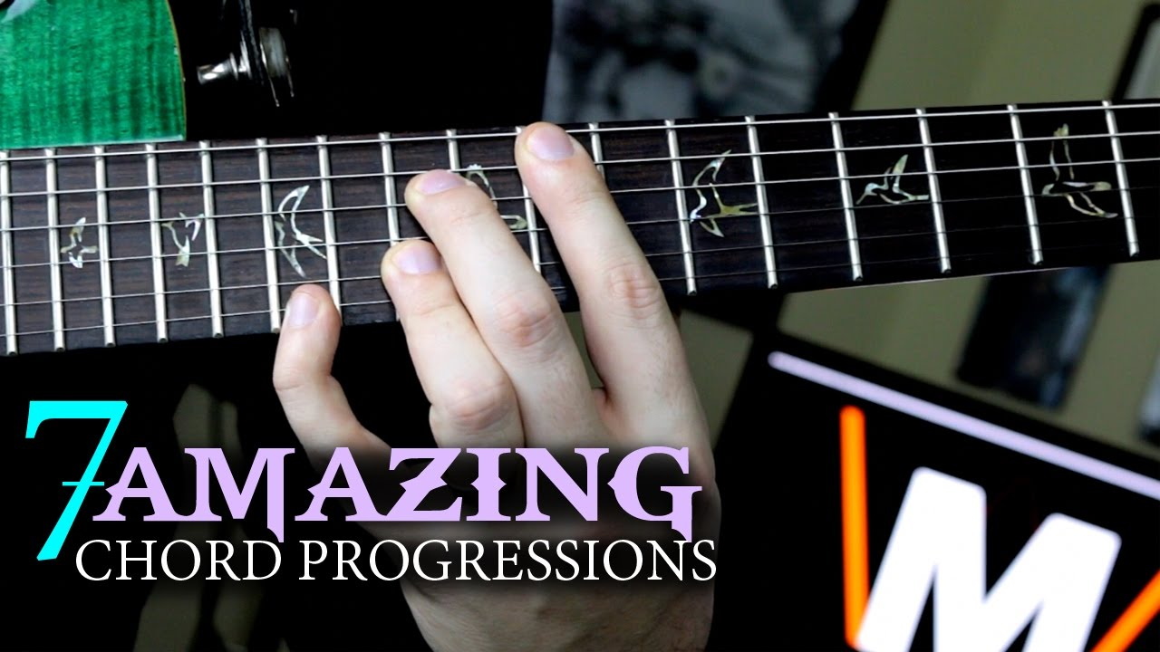 Seven Amazing Chord Progressions To Inspire You Youtube