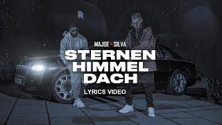MAJOE x SILVA - STERNENHIMMELDACH Lyrics