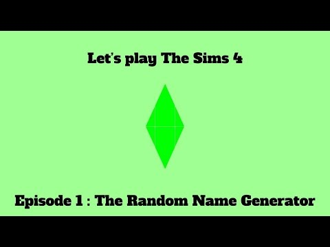 Lets play The Sims 4 ep.1 Random Name Generator