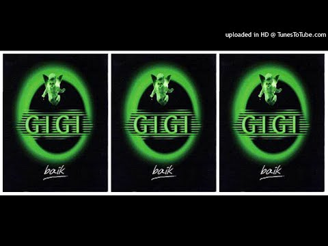 Gigi - Baik (1999) Full Album