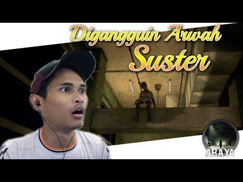 Horor Game Araya ~ Digangguin Arwah Suster Episode 7