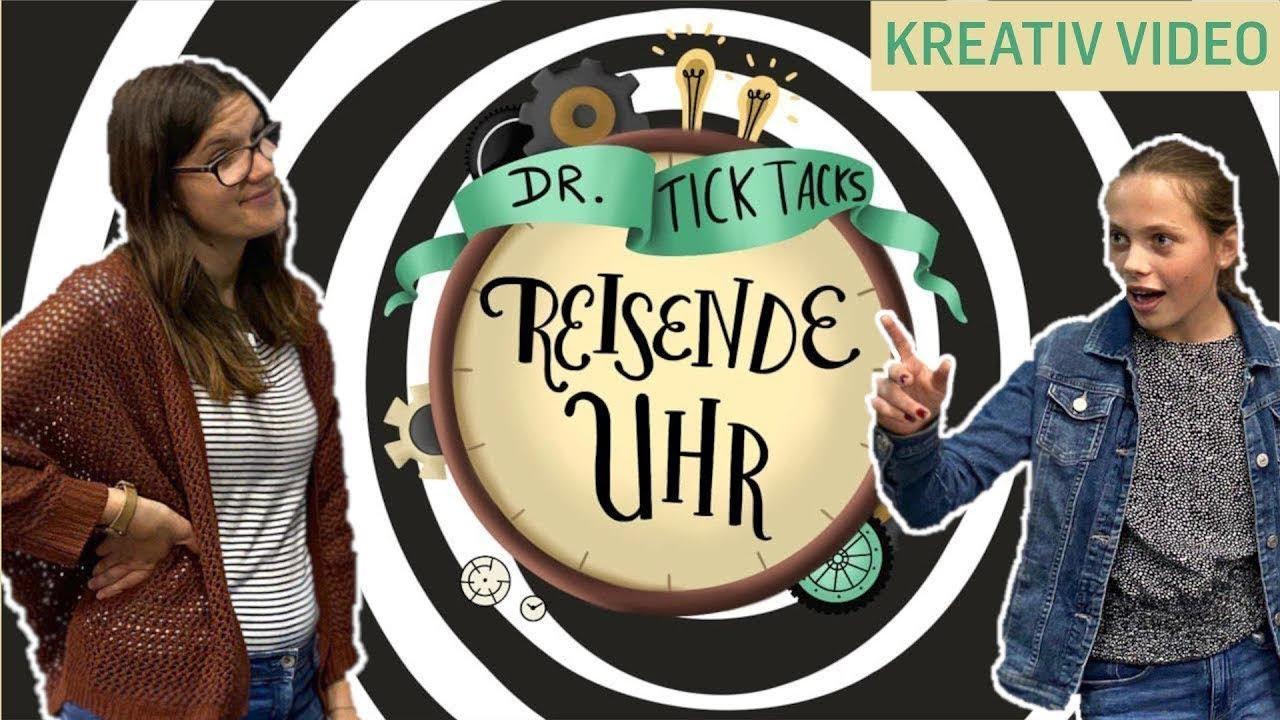Josef - Dr. Tick-Tacks reisende Uhr (Kreativ-Video   13.06.21  Kids)