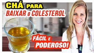 Receita de Chá para Baixar Colesterol Alto – FÁCIL e PODEROSO